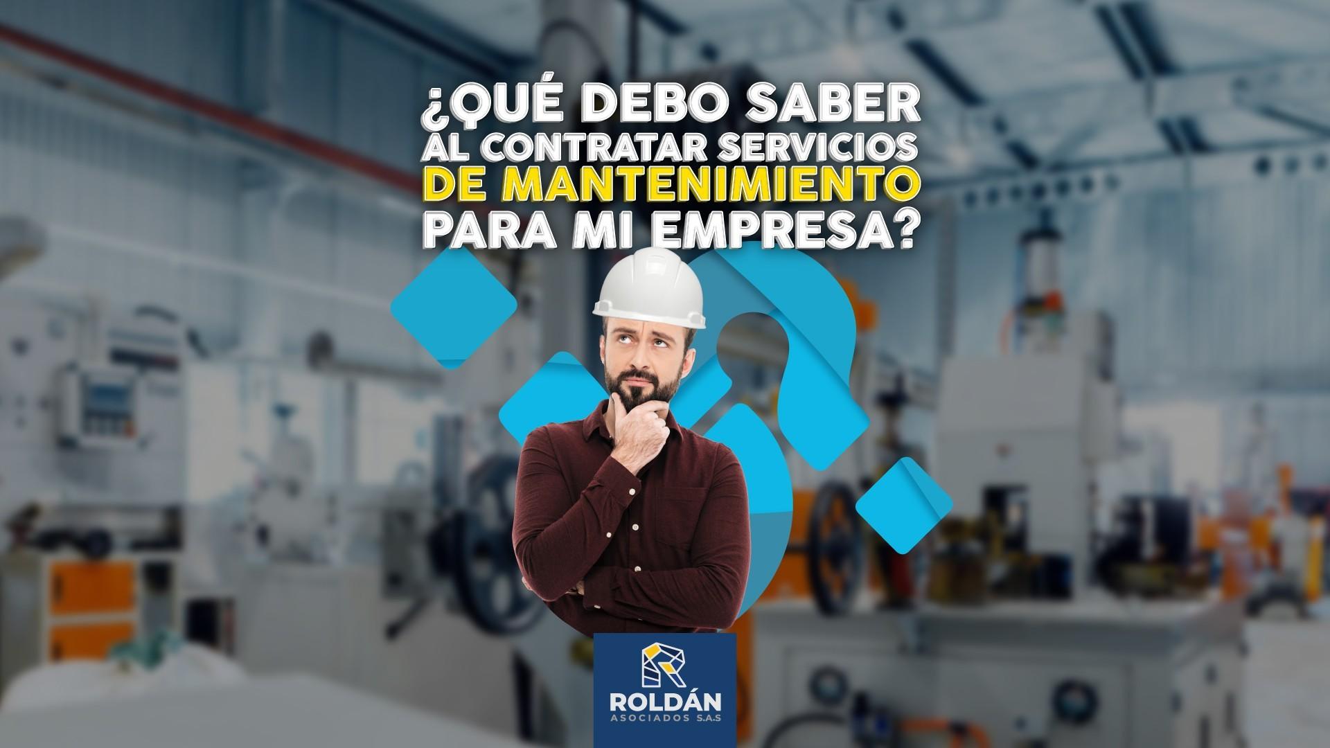 ¿Qué debo saber al contratar servicios de mantenimiento para mi empresa?