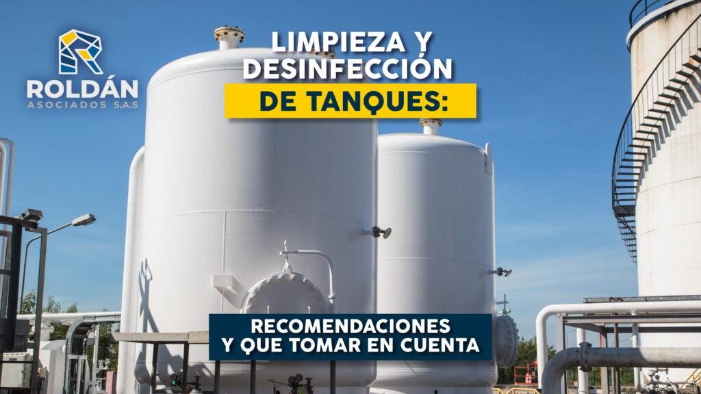 Limpieza y desinfección de tanques: Recomendaciones y que tomar en cuenta